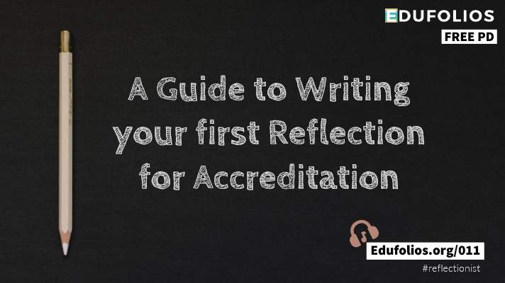 A Black backrgound with a white pencil on it. The words A guide to writing your first reflection for accreditation