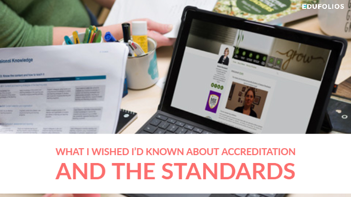 What I wished I'd known about accreditation and the standards